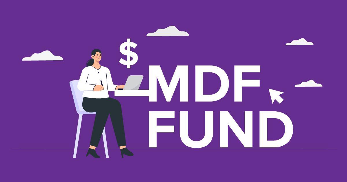 Market Development Funds (MDF Funds)